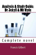 Dr Jekyll and Mr Hyde: the Study Guide Edition
