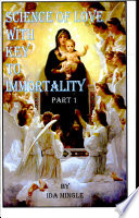 Science of Love with Key to Immortality Book