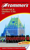 Frommer's Montreal & Quebec City 2001