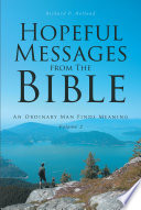 Hopeful Messages from The Bible: Volume 2