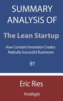 Summary Analysis Of The Lean Startup