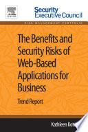 The Benefits and Security Risks of Web Based Applications for Business