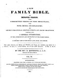 A New Family Bible, and Improved Version, from Corrected Texts of the Originals