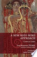 A New Body-Mind Approach