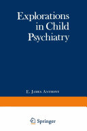 Explorations in Child Psychiatry