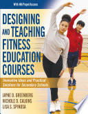 Designing And Teaching Fitness Education Courses