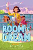 Room to Dream  Front Desk Novel