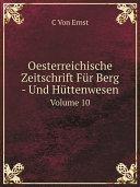 Oesterreichische Zeitschrift F?r Berg - Und H?ttenwesen