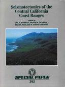 Seismotectonics of the Central California Coast Ranges