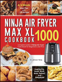 Ninja Air Fryer Max XL Cookbook 1000