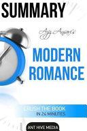 Summary Aziz Ansari's Modern Romance