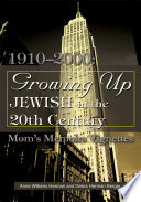 Growing Up Jewish in the 20th Century