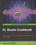 FL Studio Cookbook
