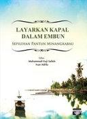 Pdf Layarkan Kapal dalam Embun: Sepilihan Pantun Minangkabau (Penerbit USM) Telecharger