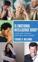 Is Emotional Intelligence Dead?