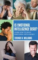 Is Emotional Intelligence Dead