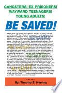Be Saved