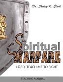 Spiritual Warfare Teaching Manual