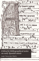 Critical   Bibliographical Notes on Early Spanish Music