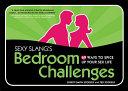 Sexy Slang's Bedroom Challenges