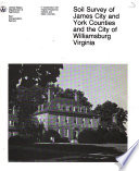 Soil Survey of James City and York Counties and the City of Williamsburg  Virginia Book