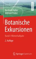 Botanische Exkursionen, Bd. I: Winterhalbjahr