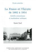 La France et l'Égypte de 1882 à 1914 ebook