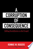 A Corruption of Consequence