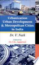 Urbanization Urban Development And Metropolitan Cities In India