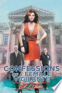 Confessions of a Female Vigilante