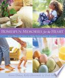 Homespun Memories for the Heart