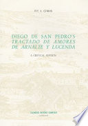 Diego de San Pedro's Tractado de amores de Arnalte y Lucenda  : a critical edition