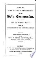 Aids To The Better Reception Of The Holy Communion Compiled And Arranged By W P Robinson