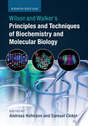 Wilson And Walker S Principles And Techniques Of Biochemistry And Molecular Biology Book PDF