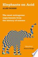 Elephants On Acid Book PDF