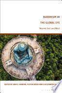 Buddhism in the Global Eye