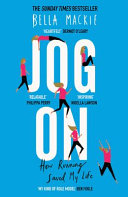 Jog On  How Running Saved My Life