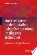 Finite Element Model Updating Using Computational Intelligence Techniques