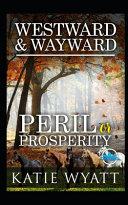 Westward and Wayward