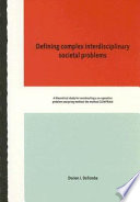 Defining Complex Interdisciplinary Societal Problems
