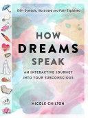 How Dreams Speak
