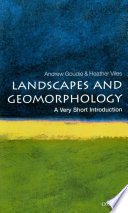 book cover - Landscapes and geomorphology : a very short introduction