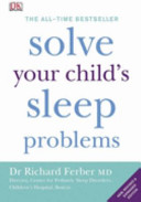 Solve Your Child's Sleep Problems ebook