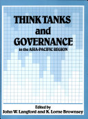 Think Tanks and Governance in the Asia Pacific Region