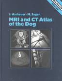 MRI and CT Atlas of the Dog