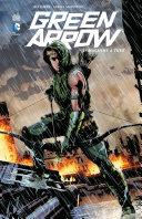 Pdf Green Arrow - Tome 1 - Machine à tuer Telecharger