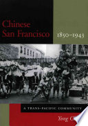 Chinese San Francisco, 1850-1943