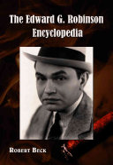 The Edward G  Robinson Encyclopedia