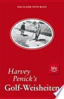 Harvey Penick's Golf-Weisheiten