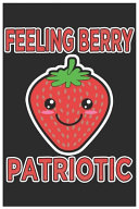 Felling Berry Patriotic